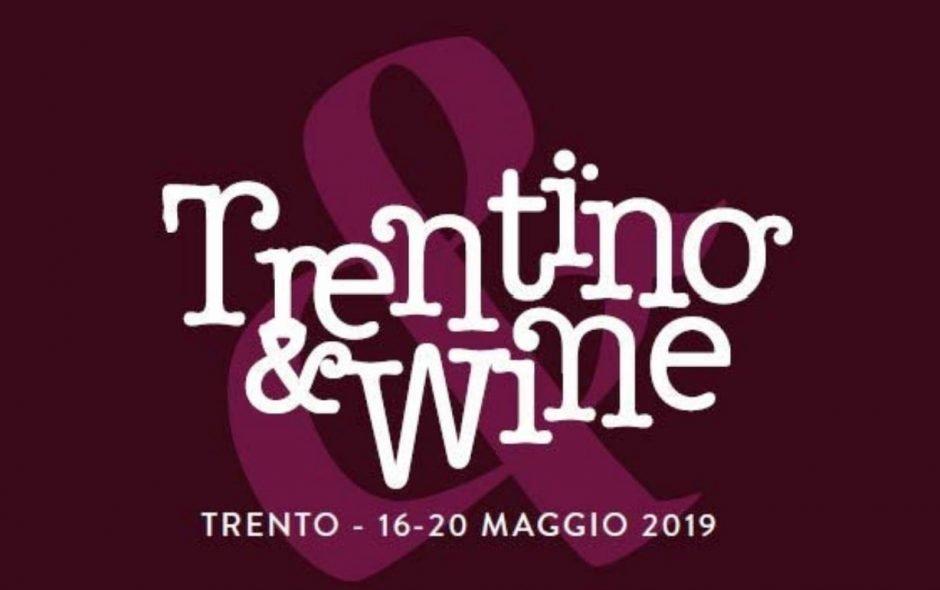 Imperdibile Trentino & Wine a Trento